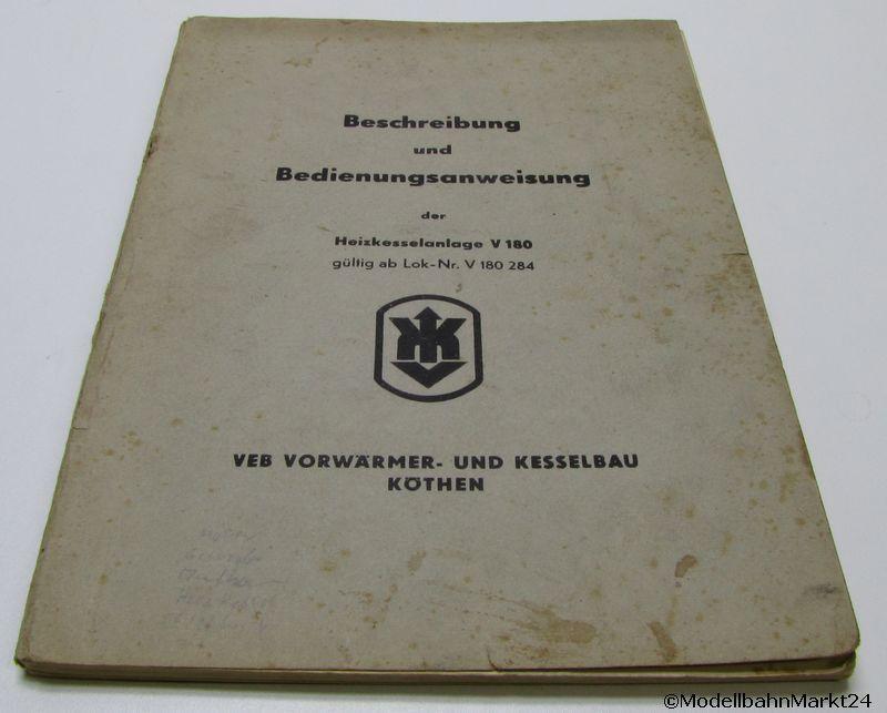 Beschreibung und Bedienung der Heizkesselanlage V 180 VEB Köthen ...