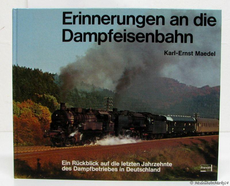 karl ernst maedel erinnerungen an die dampfeisenbahn modellbahnmarkt24. Black Bedroom Furniture Sets. Home Design Ideas