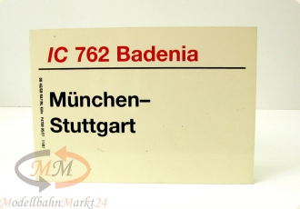 DB Zuglaufschild InterCity 762